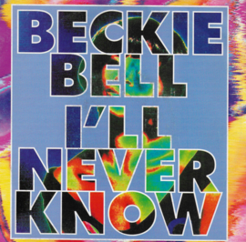 Beckie Bell - I'll never know (Belgium edition)