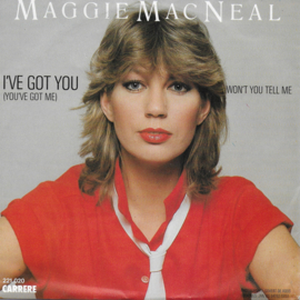 Maggie MacNeal - I've got you (you've got me)