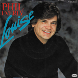 Phil Everly - Louise