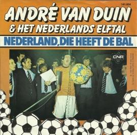 Andre van Duin & Het Nederlands Elftal - Nederland, die heeft de bal