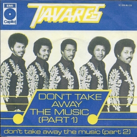 Tavares - Don't take away the music