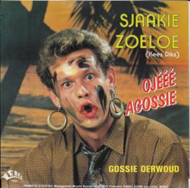 Sjaakie Zoeloe (Kees Diks) - Ojeee agossie