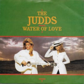 Judds - Water of love