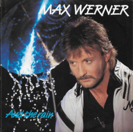 Max Werner - And the rain