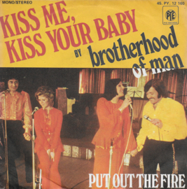 Brotherhood of Man - Kiss me, kiss your baby (French edition)