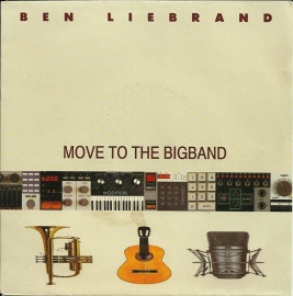Ben Liebrand ft. Tony Scott - Move to the bigband