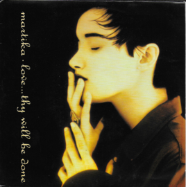 Martika - Love...thy will be done