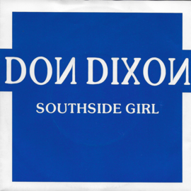 Don Dixon - Southside girl (Deense uitgave)