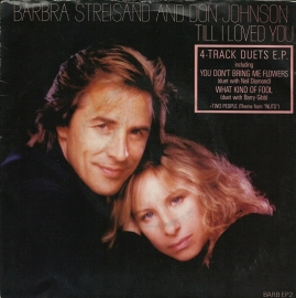 Barbra Streisand & Don Johnson - Till i loved you (4-track duets e.p.)