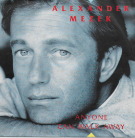Alexander Mezek - Anyone can walk away