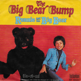 Ronnie and The Big Bear - The big bear bump (Duitse uitgave)