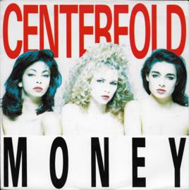 Centerfold - Money