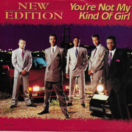 New Edition - You're not my kind of girl (Amerikaanse uitgave)