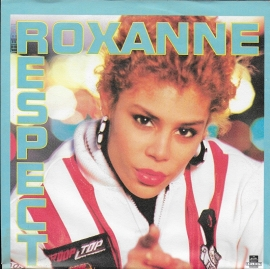 Real Roxanne - Respect