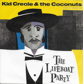 Kid Creole & The Coconuts - The lifeboat party