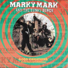 Marky Mark & The Funky Bunch feat. Loletta Holloway - Good vibrations