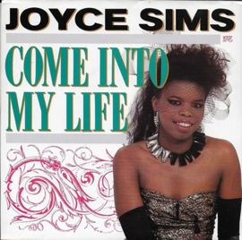 Joyce Sims - Come into my life (Amerikaanse uitgave)