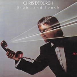 Chris de Burgh - Sight and touch (Promo)