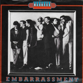 Madness - Embarrassment