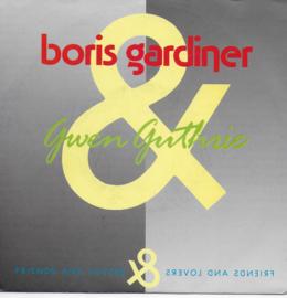 Boris Gardiner & Gwen Guthrie - Friends and lovers