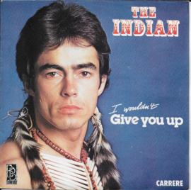 Indian - I wouldn't give you up