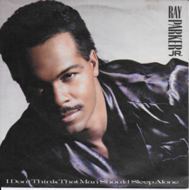 Ray Parker Jr. - I don't think that man should sleep alone