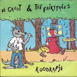 De Groot & The Fairytales - Roodkapje