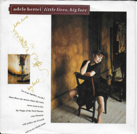 Adele Bertei - Little lives, big love