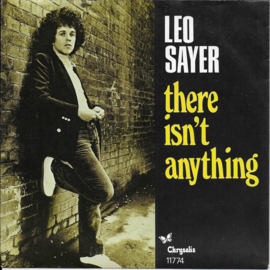Leo Sayer - There isn't anything
