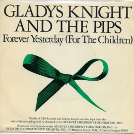 Gladys Knight and The Pips - Forever yesterday (for the children) (Amerikaanse uitgave)