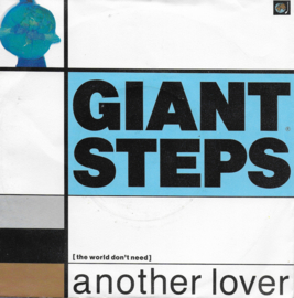 Giant Steps - (the world don't need) Another lover