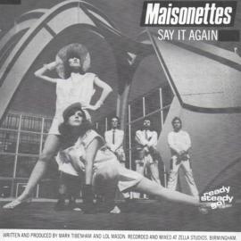 Maisonettes - Say it again