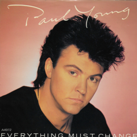 Paul Young - Everything must change (Engelse uitgave)
