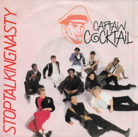 Captain Cocktail - Stop talking nasty