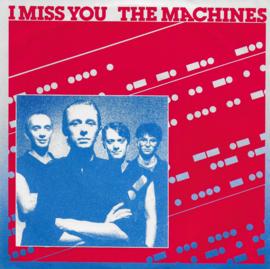 Machines - I miss you