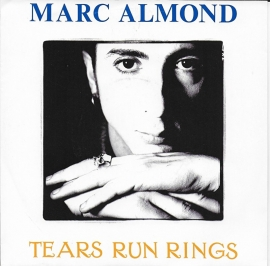 Marc Almond - Tears run rings