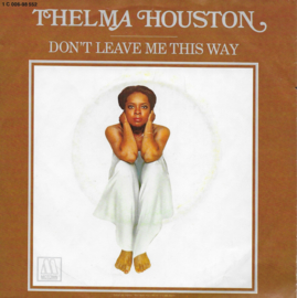 Thelma Houston - Don't leave me this way (German edition)