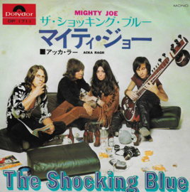 Shocking Blue - Mighty Joe (Japanese edition)