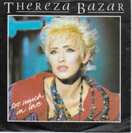 Thereza Bazar - Too much in love