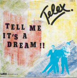 Telex - Tell me it's a dream