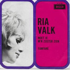 Ria Valk - Moet je m'n zuster zien