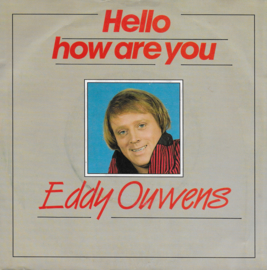 Eddy Ouwens - Hello how are you