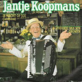 Jantje Koopmans - Ik wacht op jou (j'attendrai)