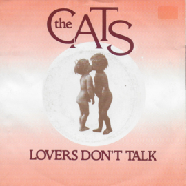 Cats - Lovers don't talk
