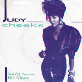 Judy Cheeks - You'll never be alone