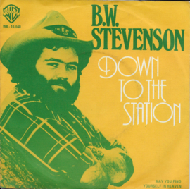 B.W. Stevenson - Down to the station