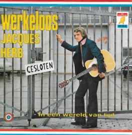 Jacques Herb - Werkeloos