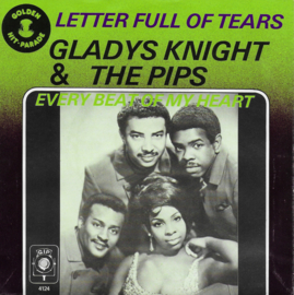 Gladys Knight & The Pips - Letter full of tears / Every beat of my heart