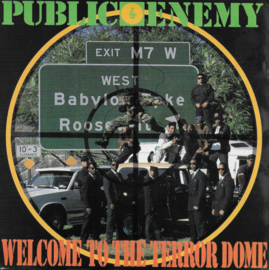 Public Enemy - Welcome to the terror dome