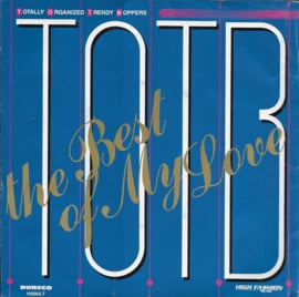 T.O.T.B. - The best of my love